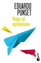 Viaje Al Optimismo (Verano 2014)