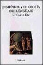 SEMIOTICA Y FILOSOFIA DEL LENGUAJE (2ª ED.)