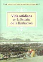VIDA COTIDIANA EN LA ESPAÑA DE LA ILUSTRACION