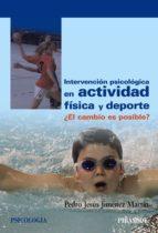 INTERVENCIÓN PSICOLÓGICA EN ACTIVIDAD FÍSICA Y DEPORTE (EBOOK)