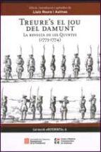 TREURE S EL JOU DEL DAMUNT: LA REVOLTA DE LES QUINTES (1773-1774)