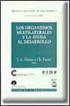 LOS ORGANISMOS MULTILATERALES Y LA AYUDA AL DESARROLLO