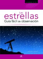 Las Estrellas. Guía Fácil de Observación (Aprendizaje y Ocio)