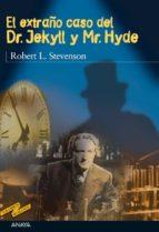 El extraño caso del Dr. Jekyll y Mr. Hyde (Clásicos - Tus Libros-Selección)