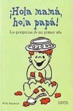 HOLA MAMA, HOLA PAPA