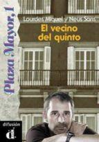 EL VECINO DEL QUINTO