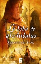 La loba de al Andalus (B de Books)