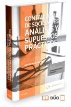 Contabilidad de Sociedades. Análisis y supuestos prácticos (Papel + e-book) (Comentarios a Leyes)