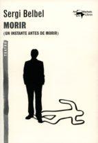 Morir: (Un instante antes de morir) (A. Machado nº 31)