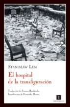 El hospital de la transfiguración (Impedimenta)