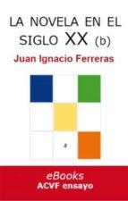La novela en el siglo XX (desde 1939) (Estudios históricos de literatura española)