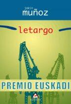 LETARGO (PREMIO EUSKADI)