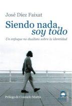 SIENDO NADA SOY TODO (EBOOK)