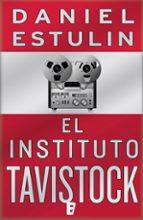 El Instituto Tavistock (B DE BOLSILLO)