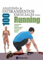 Anatomía & Estiramientos Esenciales Para Running (Deportes)