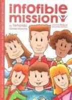 INFOFIBLE MISSION (COLEECION LECTURAS PARA CURSOS BILINGÜES)