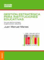 GESTIÓN ESTRATÉGICA PARA INSTITUCIONES EDUCATIVAS (EBOOK)