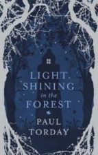 Light Shining in the Forest (English Edition)