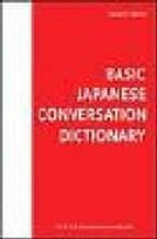 Basic Japanese Conversation Dictionary (Tuttle Language Library)