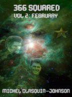 366 Squared, Volume 2: February (English Edition)
