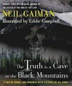 The Truth Is a Cave in the Black Mountains (English Edition)