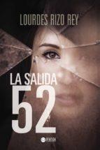 La salida 52