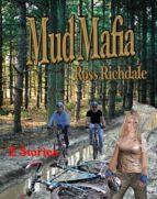 Mud Mafia (English Edition)