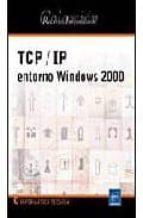 TCP/IP ENTORNO WINDOWS 2000