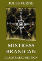 Mistress Branican: Extended Annotated & Illustrated Edition (English Edition)