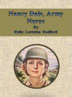 Nancy Dale, Army Nurse