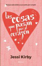 LAS COSAS QUE PASAN POR EL CORAZÓN (EBOOK)