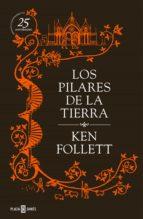 Los pilares de la Tierra (edición conmemorativa del 25º aniversario)