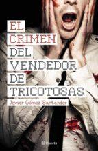 El Crimen Del Vendedor De Tricotosas (Autores Españoles E Iberoameric.)