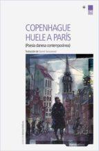 Copenhague Huele A Paris (Letras Nórdicas)