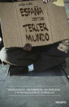 ESPAÑA, DESTINO TERCER MUNDO (EBOOK)