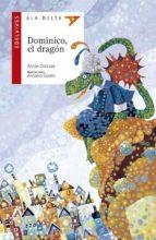 Dominico, el dragon (Ala Delta (Serie Roja))