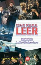 CINE PARA LEER 2003 JULIO-DICIEMBRE (EBOOK)