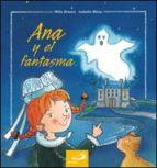Ana y el fantasma (Cuentos infantiles)