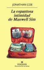 LA ESPANTOSA INTIMIDAD DE MAXWELL SIM (EBOOK)