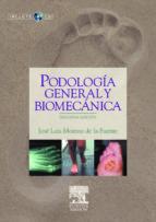 Podología general y biomecánica + CD