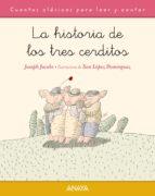 La Historia De Los Tres Cerditos (Primeros Lectores (1-5 Años) - Cuentos Clásicos Para Leer Y Contar)