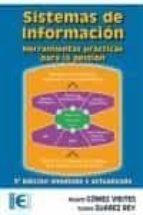 SISTEMAS DE INFORMACION: HERRAMIENTAS PRACTICAS PARA LA GESTION ( 3ª ED.)