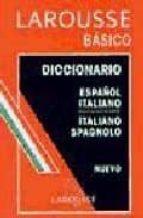 DICCIONARIO BASICO ESPAÑOL - ITALIANO