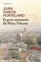 El gran momento de Mary Tribune (CONTEMPORANEA)