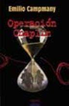 OPERACION CHAPLIN (FINALISTA PREMIO RIO MANZANARES)