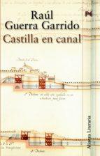 Castilla en canal (Alianza Literaria (Al))