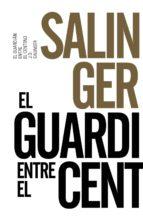 El Guardián Entre El Centeno (Libros Singulares (Ls))