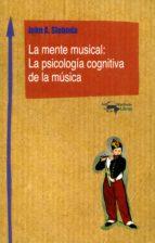 La mente musical: La psicología cognitiva de la música (Machado Nuevo Aprendizaje nº 1)