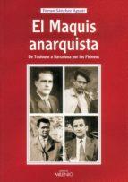 El maquis anarquista (Alfa)
