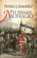 EL PRIMER NAUFRAGIO (EBOOK)